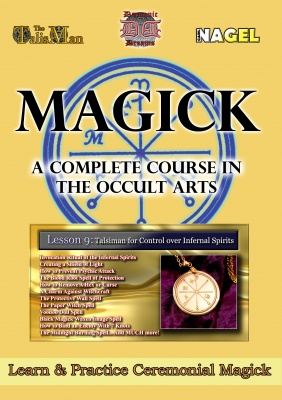 MAGICK - A Complete Course in the Occult Arts Vol. 9