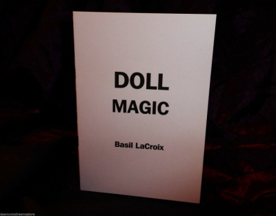 DOLL MAGIC By Basil LeCroix (Basil F. Crouch)