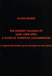 Ancient Callings of Dark Lord Seth by Oliver Bowes