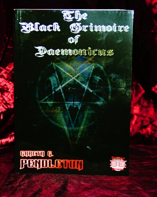 THE BLACK GRIMOIRE OF  DAEMONICUS By Gareth Pendleton