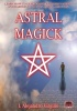 Astral Magick by I. Alejandro Virgilio