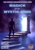 MAGICK OF THE MYSTIC MIND By Carl Nagel