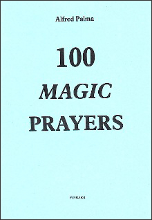 100 Magic Prayers by Alfred Palma