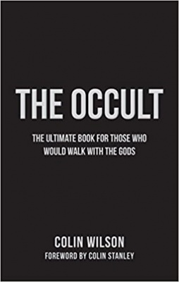 The Occult (The Essential History of Magic): The Ultimate Guide for Those Who Would Walk with the Gods