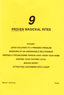 NINE PROVEN MAGICKAL RITES By Marcus T. Bottomley