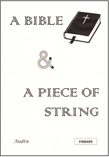 A Bible and A Piece of String by Audra