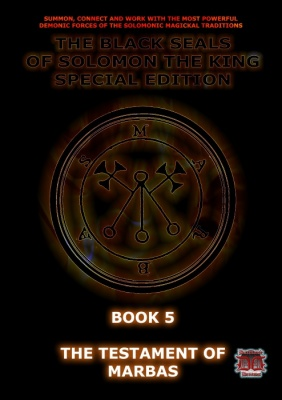 Black Seals of Solomon: The Testament of Marbas
