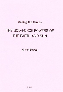 Calling the Forces by Oliver Bowes