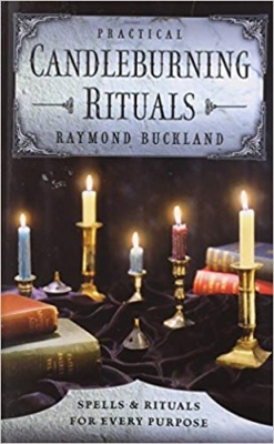 Candle Burning Rituals by Raymond Buckland