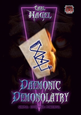 Daemonic Demonolatry by Carl Nagel