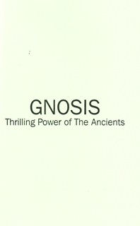 GNOSIS Thrilling Power of The Ancients By M. Maximus