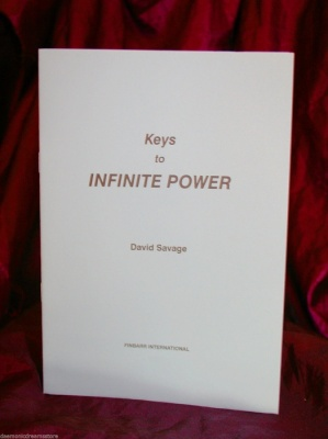 Keys To Infinite Power By David Savage