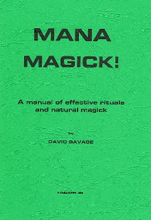MANA MAGICK! By David Savage