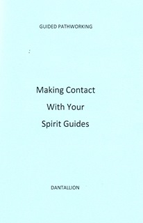 Making Contact With Your Spirit Guides By Dantallion