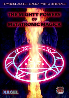 The Mighty Powers of Metatronic Magick