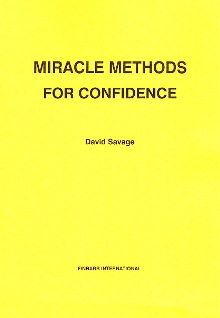 MIRACLE METHODS For CONFIDENCE By David Savage
