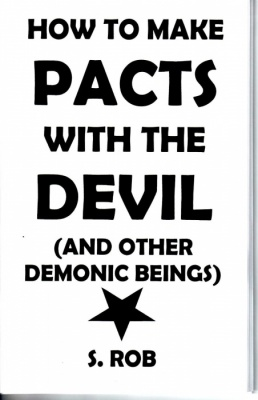 How to Make Pacts With the Devil by S. Rob