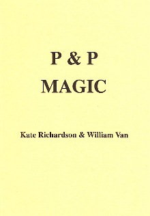 Pen & Paper Magic by Kate Richardson & William Van