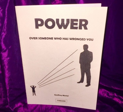 Power Over Someone Who Has Wronged You By Geoffrey Martel