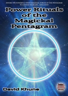Power Rituals of the Magickal Pentagram