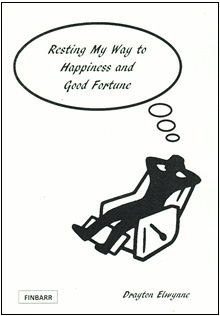 Resting My Way To Happiness & Good Fortune By Drayton Elwynne