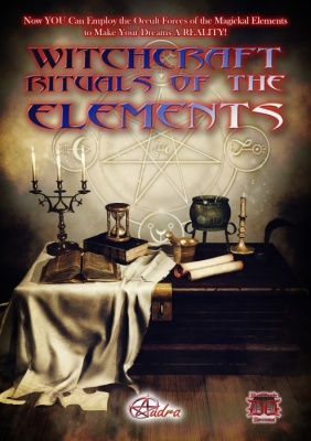 Witchcraft Rituals of the Elements by Audra
