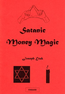 Satanic Money Magic by Joseph Etuk