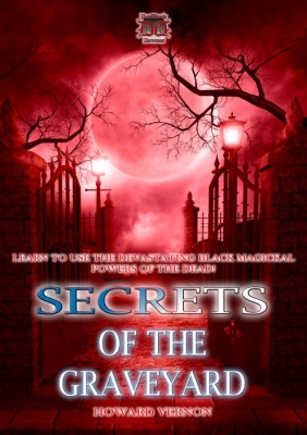 Secrets of the Graveyard by Howard Vernon
