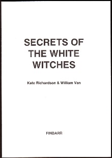 Secrets of the White Witches By W. Van & K. Richardson