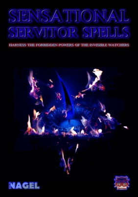 Sensational Servitor Spells by Carl Nagel