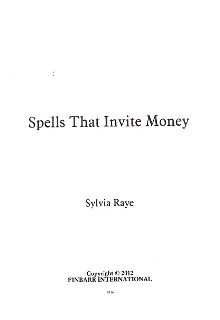 Spells That Invite Money By Sylvia Raye