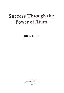 Success Through The Power Of Atum By John Pope