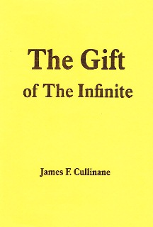 The Gift of the Infinite by James F. Cullinane