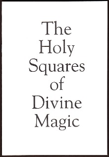 The Holy Squares of Divine Magic by Jason Pike