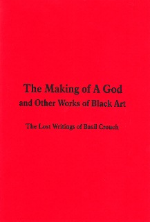 The Making of a God By Basil F Crouch