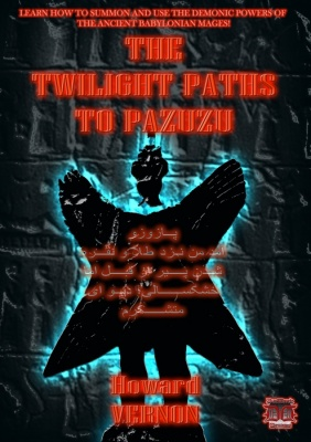 Twilight Paths to Pazuzu by Howard Vernon