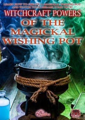 Witchcraft Powers of the Magickal Wishing Pot by Audra