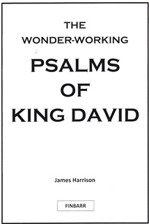 Wonder-Working Psalms Of King David By James Harrison