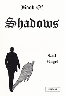 Carl Nagel's Book of Shadows