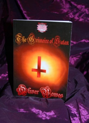 THE  GRIMOIRE OF SATAN By Oliver Bowes