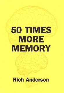 50 TIMES MORE MEMORY By Rich Anderson