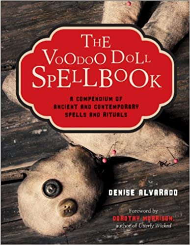 Voodoo Doll Spellbook By Denise Alvarado