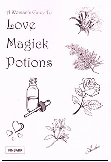 A Woman's Guide to Love Magick Potions by Audra