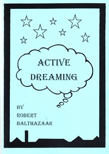 ACTIVE DREAMING By R. Balthazaar