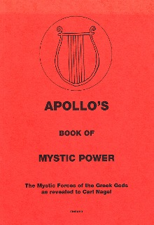 APOLLO'S BOOK OF MYSTIC POWER By Carl Nagel
