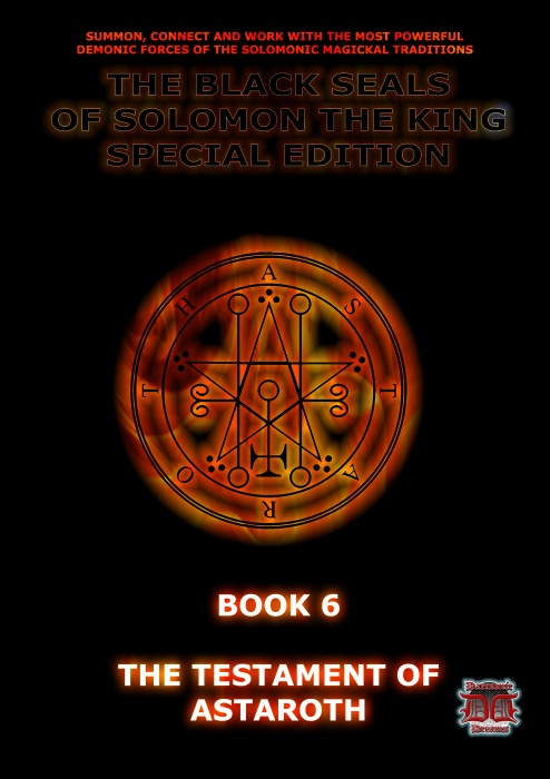 The Black Seals of Solomon - Book 6: The Testament of Astaroth by Carl Nagel