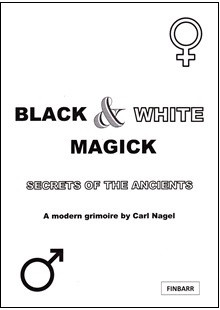 Black and White Magick by Carl Nagel