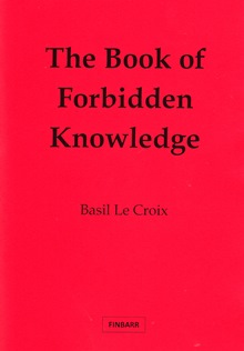 Book of Forbidden Knowledge by Basil Le Croix / Basil F. Crouch (Original Edition)