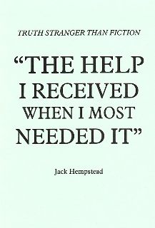 The Help I Received When I Most Needed it  by Jack Hempstead