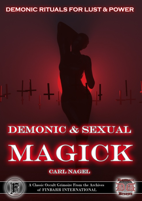 Demonic and Sexual Magick by Carl Nagel